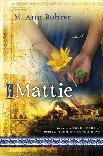 Mattie-novel_M_ann-rohrer-978-1-4621-1111-4-cover